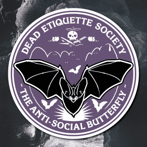 Dead Etiquette Society - The Anti-Social Butterfly - Nightshade