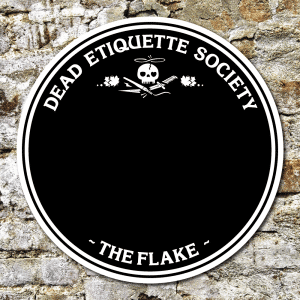 Dead Etiquette Society - The Flake