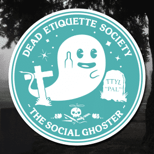 Dead Etiquette Society - The Social Ghoster - Apparition